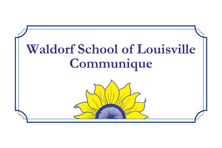 Waldorf School of Louisville Communique